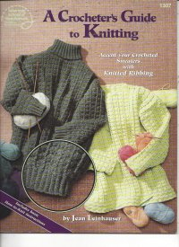 A Crocheter's Guide to Knitting
