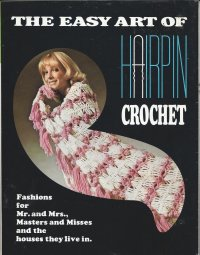 The Easy Art of Hairpin Crochet