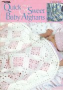 Quick & Sweet Baby Afghans
