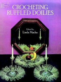 Crocheting Ruffled Doilies